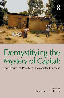 Demystifying the Mystery of Capital by Robert Home