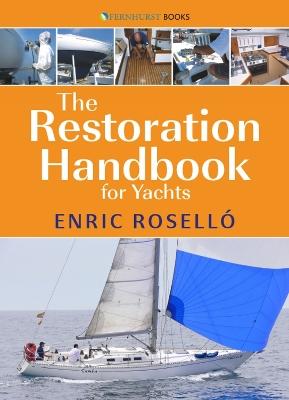 The Restoration Handbook 2e by Enric Rosello