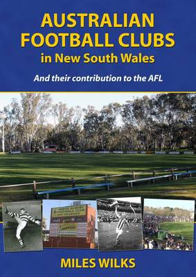 Australian Football Clubs in New South Wales by Miles Wilks