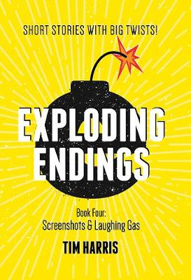 Exploding Endings by Tim Harris