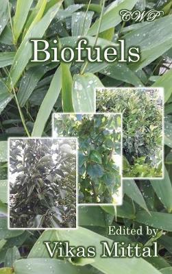 Biofuels by Vikas Mittal