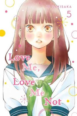 Love Me, Love Me Not, Vol. 5 book
