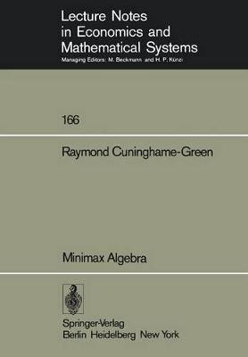 Minimax Algebra by Raymond Green