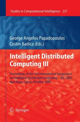 Intelligent Distributed Computing III by George Papadopoulos