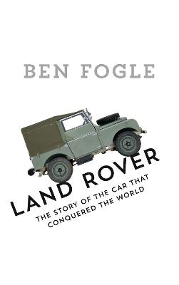 Land Rover by Ben Fogle