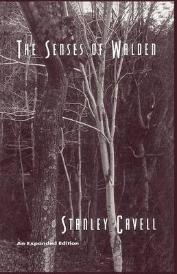 """The Senses of """"Walden"""" by Stanley Cavell"""