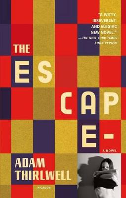 Escape by Adam Thirlwell
