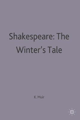 Shakespeare: The Winter's Tale by Kenneth Muir