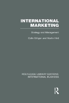 International Marketing by Colin Gilligan