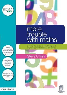 The More Trouble with Maths by Steve Chinn