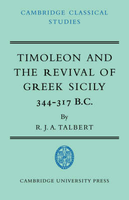 Timoleon and the Revival of Greek Sicily book