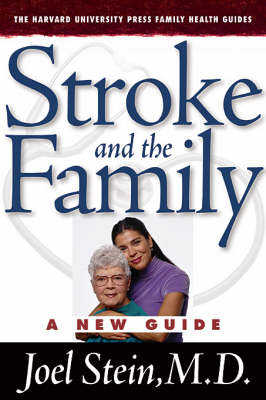 Stroke and the Family: A New Guide by Joel Stein