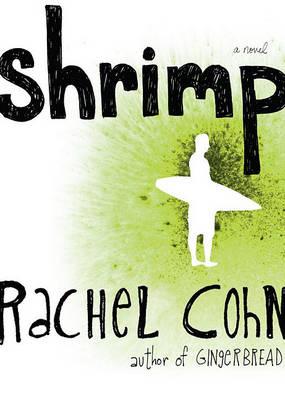 Shrimp by Rachel Cohn
