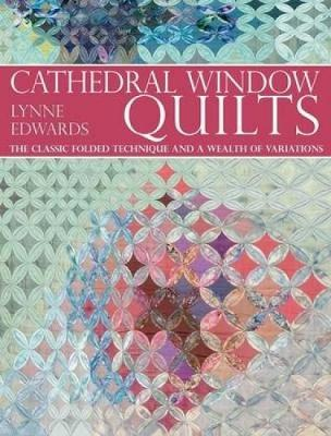 Cathedral Window Quilts book