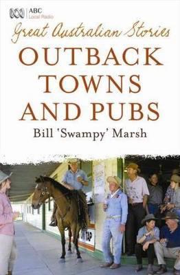 Great Australian Stories by Bill Marsh