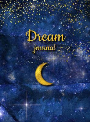 Dream Journal by Editors of Chartwell Books