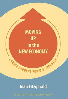 Moving Up in the New Economy book