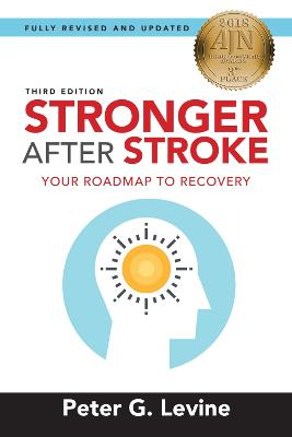 Stronger After Stroke by Peter G. Levine