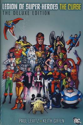 Legion of Super-Heroes Curse Curse Deluxe by Paul Levitz