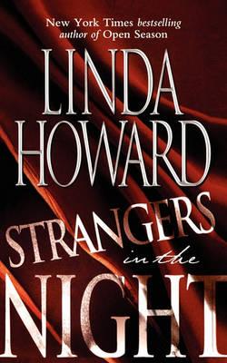 Strangers in the Night by Linda Howard