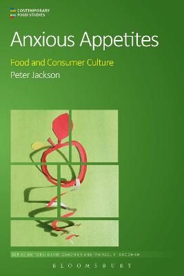 Anxious Appetites by Professor Peter Jackson