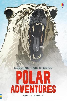 True Stories of Polar Adventures book