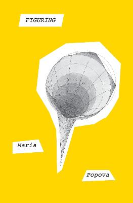 Figuring by Maria Popova