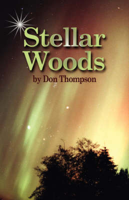 Stellar Woods by Don Thompson