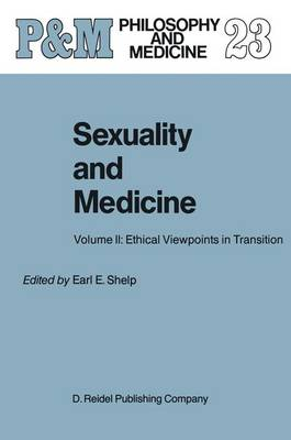 Sexuality and Medicine by Earl E. Shelp