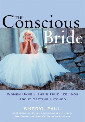 Conscious Bride by Sheryl Paul