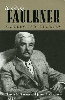 Reading Faulkner by Theresa M. Towner
