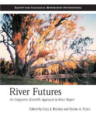 River Futures by Gary J. Brierley