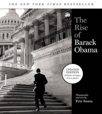 Rise of Barack Obama by Pete Souza