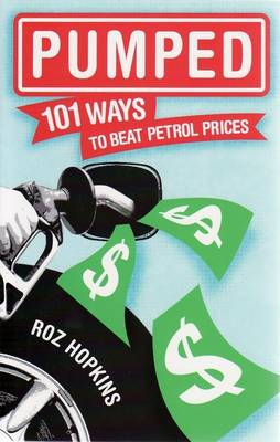 Pumped - Great Ways To Save On Fuel book