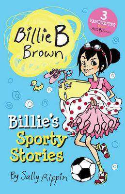 Billie's Sporty Stories! by Sally Rippin