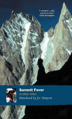 Summit Fever by Andrew Greig