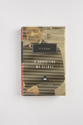 House For Mr Biswas by V. S. Naipaul