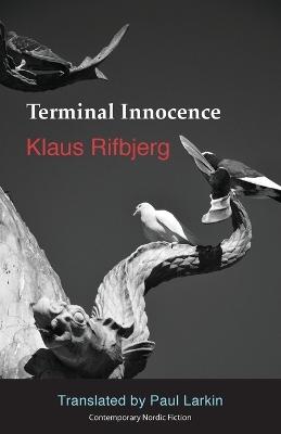 Terminal Innocence by Klaus Rifbjerg