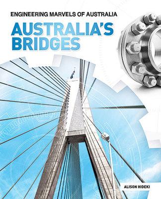 Australia's Bridges by Alison Hideki