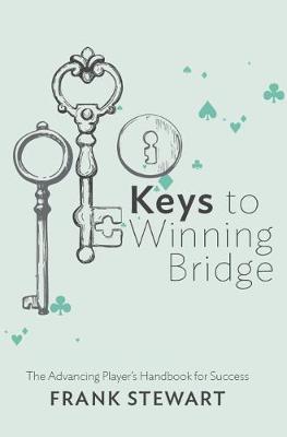 Keys to Winning Bridge by Frank Stewart