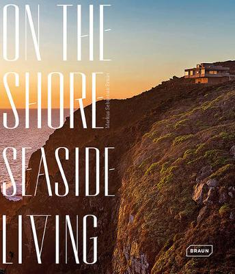 On the Shore: Seaside Living book