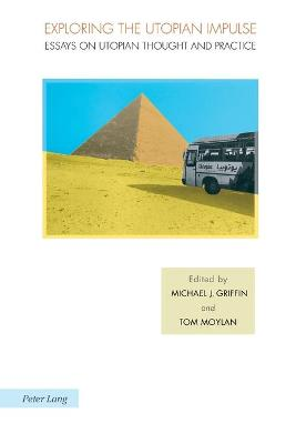 Exploring the Utopian Impulse by Tom Moylan