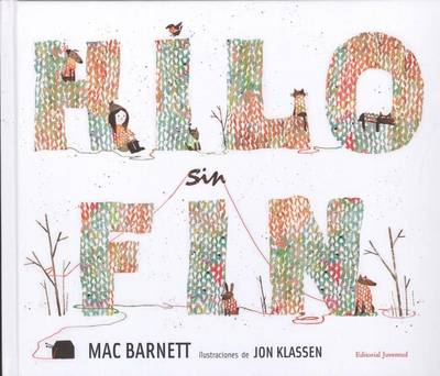 Hilo Sin Fin by Mac Barnett