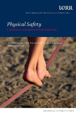 Physical Safety by PROF. DR. IR. Marjolein van Asselt