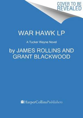 War Hawk by James Rollins
