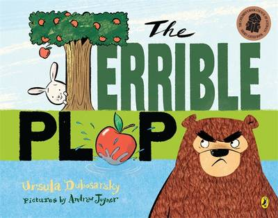 Terrible Plop by Ursula Dubosarsky