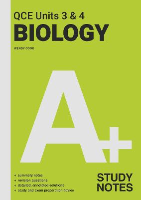 A+ Biology QCE Units 3 & 4 Study Notes book