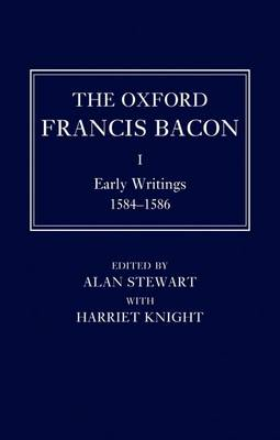 The Oxford Francis Bacon I by Alan Stewart