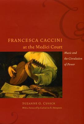 Francesca Caccini at the Medici Court book