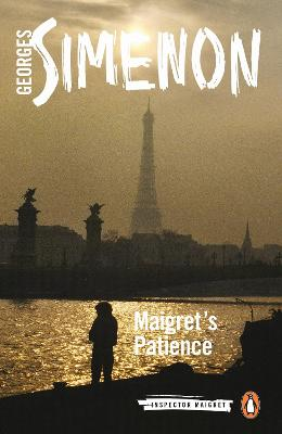 Maigret's Patience: Inspector Maigret #64 by Georges Simenon